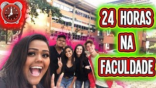 24 HORAS NA FACULDADE !!!