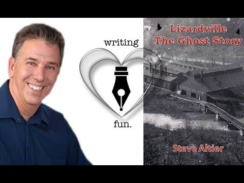 Writing Fun | Ep. 84 : Lizardville - A Ghost Story with Steve Altier