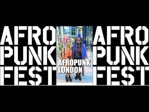 AFROPUNK LONDON | #VLOG 17