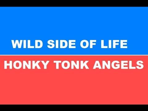 The Wild Side Of Life/Honky Tonk Angels Interlaced Karaoke.