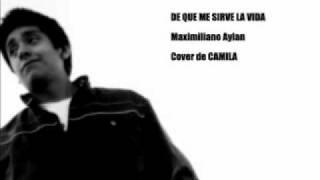 De que me sirve la vida (Cover de Camila)
