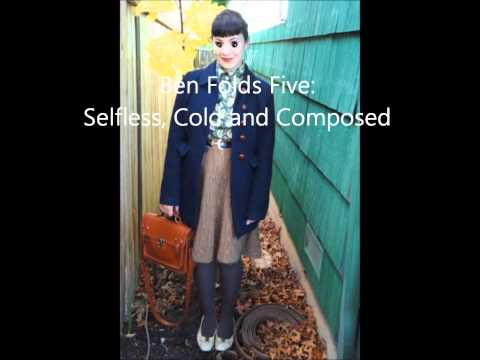 Ben Folds Five  Selfless, Cold And Composed