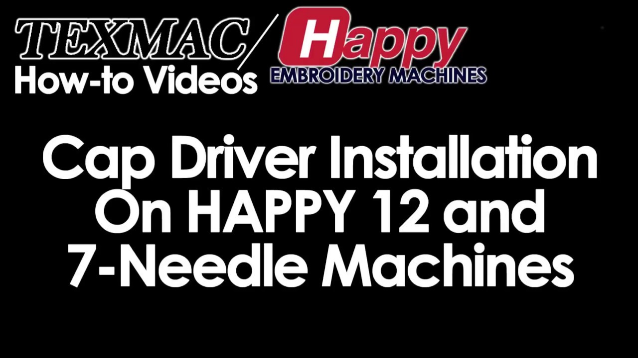 798ba8478031d Setting Up Your 12 or 7 Needle Happy for Caps. Texmac Happy Embroidery  Machines