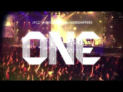 ONE - JPCC LIVE RECORDING FULL ALBUM