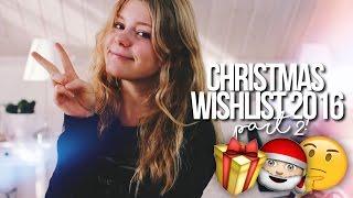 TEEN CHRISTMAS WISH LIST 2016 PART 2! // Teenage gift guide!