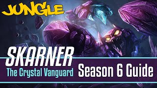 League of Legends Skarner Guide | Season 6 | Patch 6.17