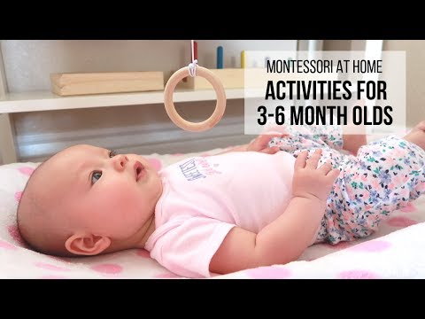MONTESSORI AT HOME: Activities for Babies 3 - 6 Months
