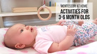 MONTESSORI AT HOME: Activities for Babies 3-6 Months