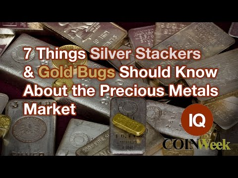 CoinWeek IQ: 7 Things Silver Stackers & Gold Bugs Should Know About the Precious Metals Market