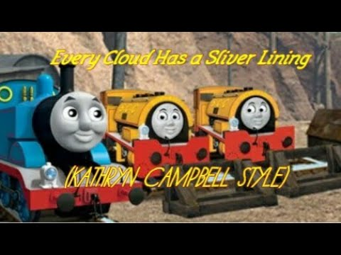 Thomas & Friends: Every Cloud Has a Sliver Lining  (KATHRYN CAMPBELL Style)