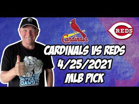 St. Louis Cardinals vs Cincinnati Reds 4/25/21 MLB Pick and Prediction MLB Tips Betting Pick