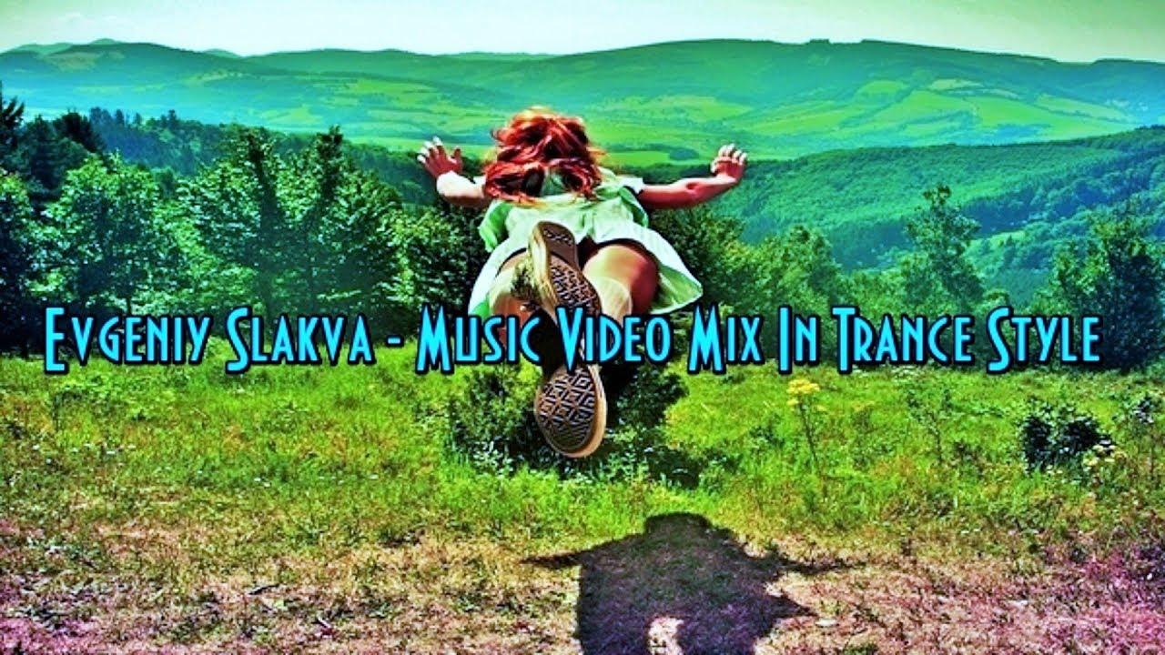 Download Evgeniy Slakva - Uplifting Trance & Progressive (Powerful Mix # 18) ™(Trance & Video)ᴴᴰ
