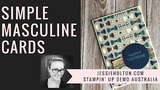 True Gentleman simple masculine card using Stampin' Up! products with Jessie Holton