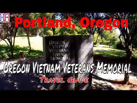 Portland | Oregon Vietnam Veterans Memorial | Tourist Attractions | Episode# 8