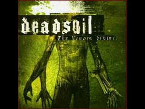 Deadsoil - Enemies will suffer