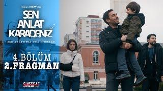 Sen Anlat Karadeniz - 4.Bölüm 2.Fragman