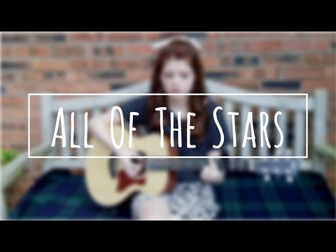 All of the Stars - Ed Sheeran / The Fault in Our Stars ...