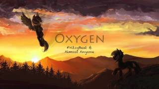 Oxygen - FritzyBeat & Almost Anyone