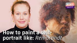 How to PAINT A SELF PORTRAIT like Rembrandt | The Rembrandt Course
