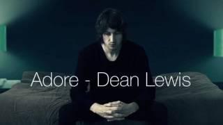 adore   dean lewis