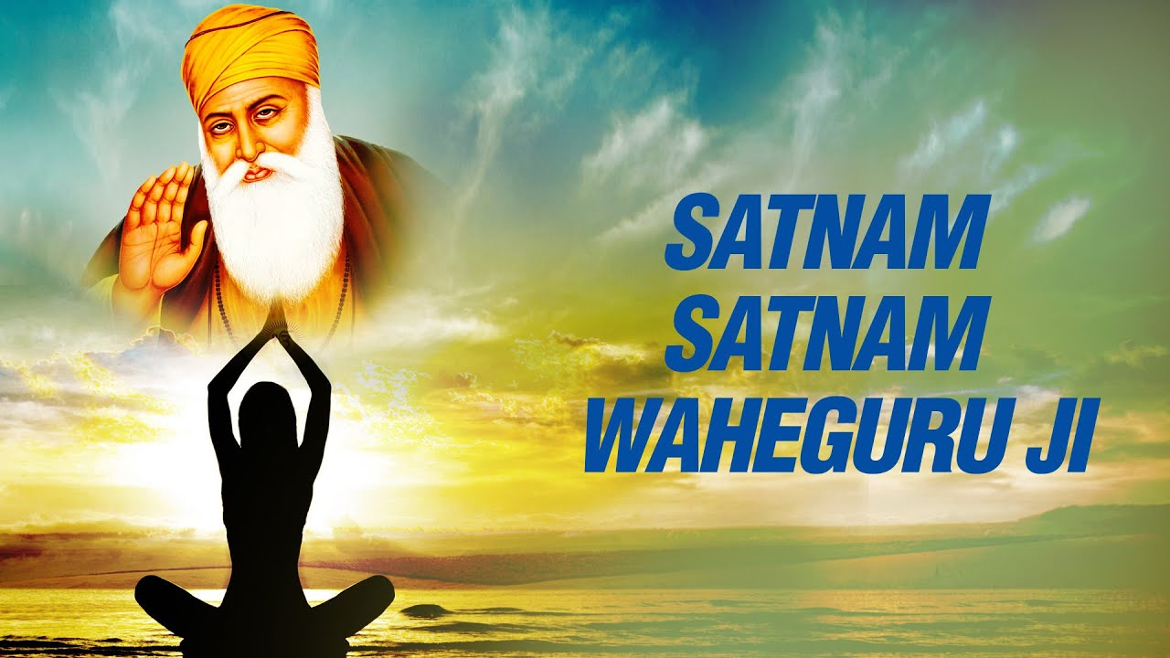 Satnam WaheGuru Ji | GurMantar | Meditation Chant - YouTube