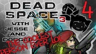DEAD SPACE 3 [Dodger's View] w/ Jesse Part 4