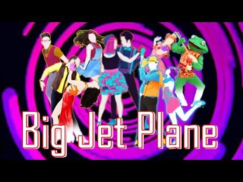 Just Dance 2018 Big Jet Plane By Alok & Mathieu Koss