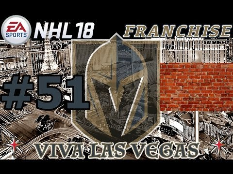 """NHL 18: Vegas Golden Knights Franchise #51 """"What a FILTHY Duo"""""""