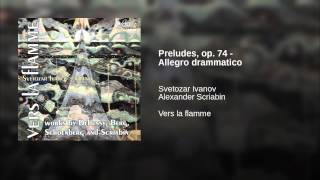 Preludes, op. 74 - Allegro drammatico
