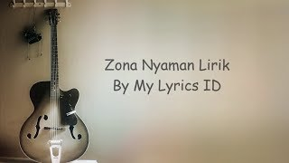 My Lyrics ID - Zona nyaman Lirik ( Fourtwnty )
