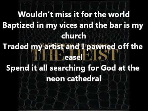 Macklemore - Neon Cathedral Ft. Allen Stone (Lyrics On Screen) (The Heist)