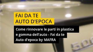 Come rinnovare le parti in plastica e gomma dell