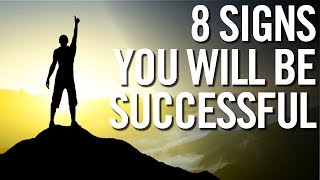 8 SIGNS THAT YOU WILL BE SUCCESSFUL 💰 Entrepreneur Motivation