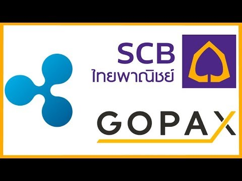 Thai Bank SCB Extending Ripple Remittances & South Korean Crypto Exchange GOPAX Lists Ripple XRP