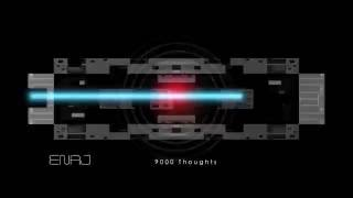 Download ENAJ  |   9000 thoughts MP3 song and Music Video