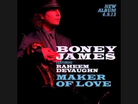 "Boney James ""Maker of Love""  2013  ft. Raheem Devaughn"