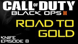Road To GOLD Combat Knife! Episode 8 - Bloodthirsty Medals [Black Ops 2 Multiplayer]