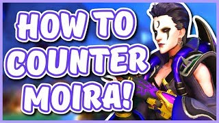Overwatch - HOW TO COUNTER MOIRA (Hero Counter List)