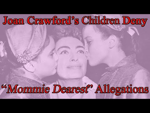 Joan Crawford's Daughters Talk About Life With Her