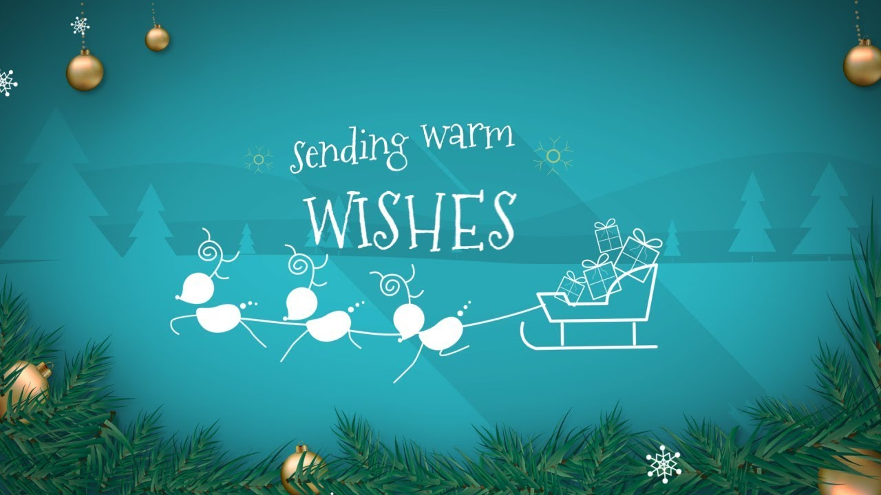 Animated Christmas Card Template - Warm Xmas Wishes - YouTube