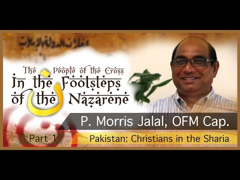 In the Footsteps of the Nazarene: P. Morris Jalal, OFM Cap. (Part 1)