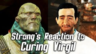 Fallout 4 - Strong s Reaction to Curing Virgil