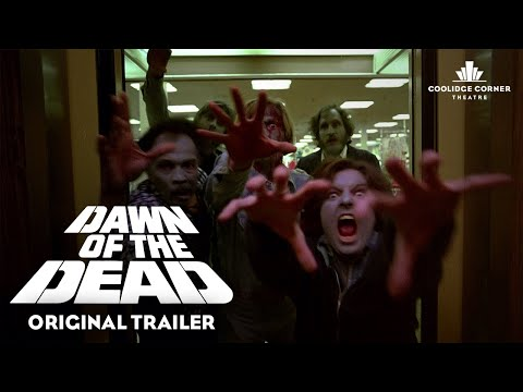 Dawn of the Dead (1978) | Original Trailer [HD] | Coolidge Corner Theatre