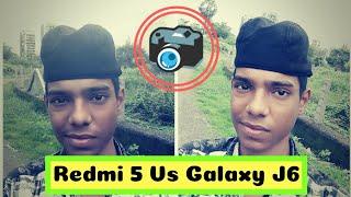 Redmi 5 Vs Samsung galaxy J6 camera comparison