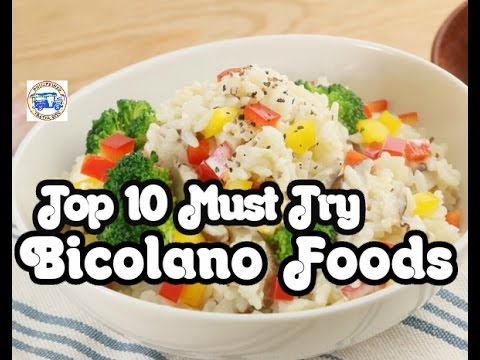 Top 10 Must Try Bicolano Foods