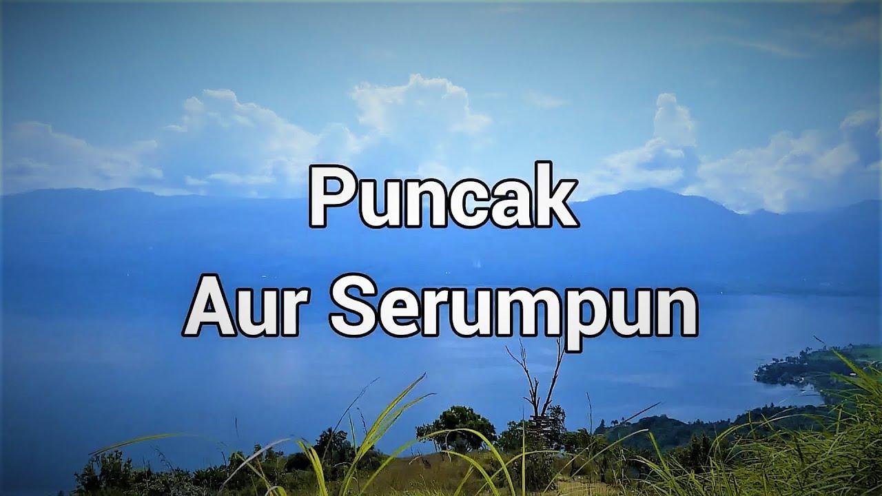 Puncak Aur Serumpun Batusangkar - Wisata Sumatera Barat