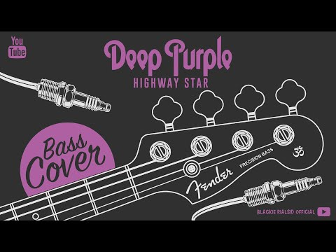 Deep Purple ★ Highway Star [ The Best of Bass cover ]