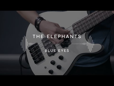 The Elephants — Blue Eyes (Stage13)