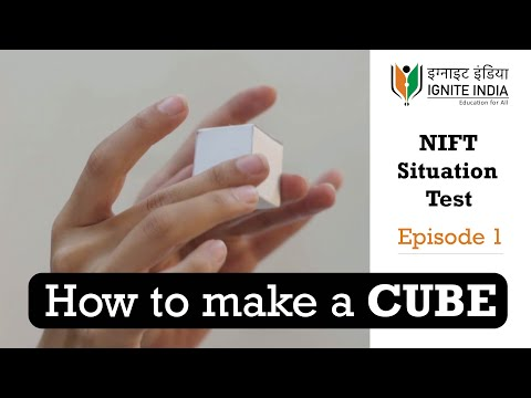 NIFT Situation Test 2020: E1-How to make a paper Cube | NID Studio Test 2020 3D model making #NIFT