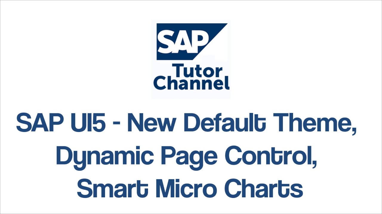 SAP UI5 - New Default Theme, Dynamic Page Control, Smart Micro Charts